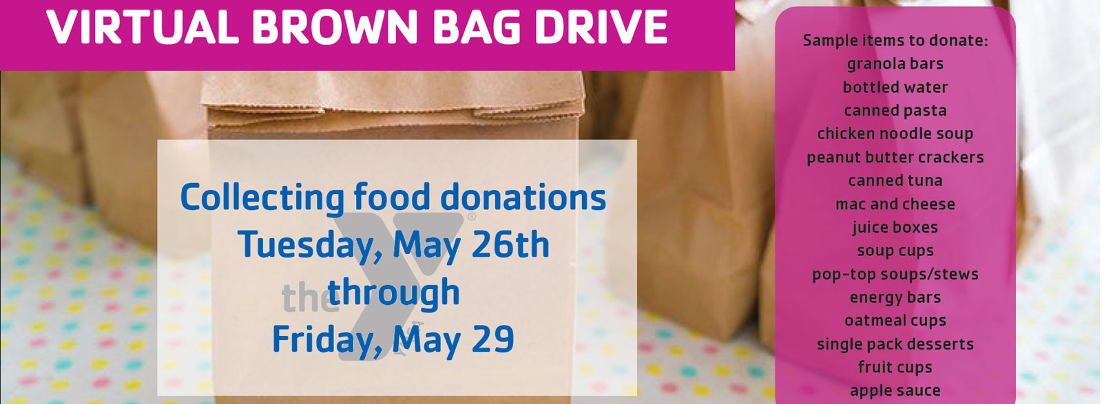 virtual brown bag drive YMCA Greenfield May 26th-29th