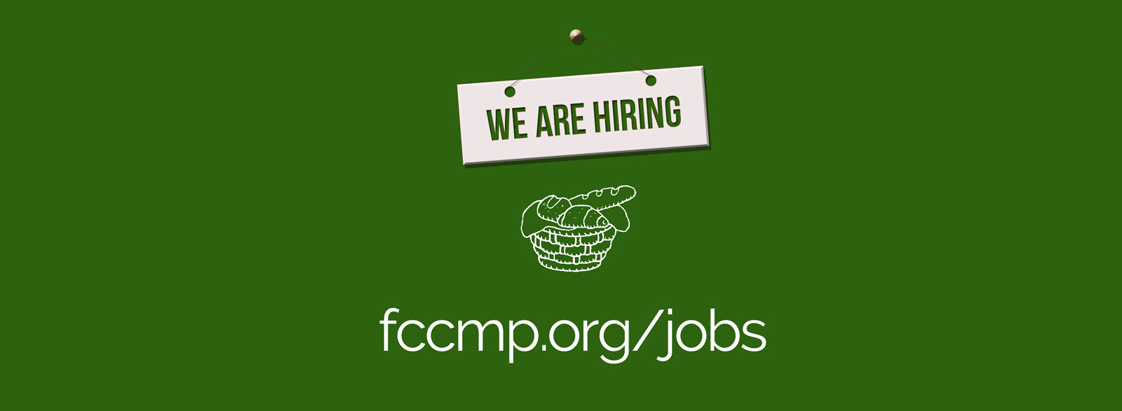FCCMP is hiring - job posts hours wages